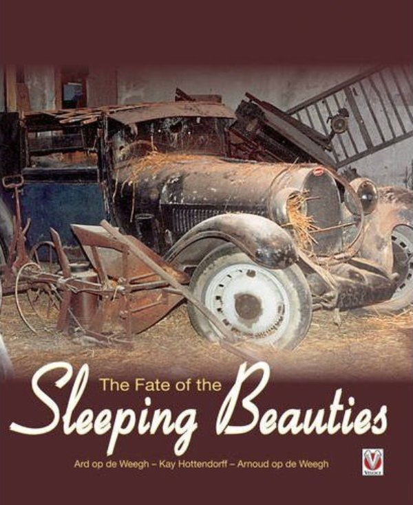Barn find book - The Fate of the Sleeping Beauties 2010